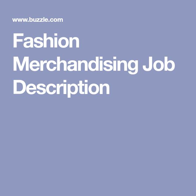 Fashion Merchandising Job Description  Merchandising Jobs Job