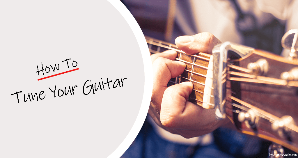 How to Tune Your Guitar Beginners Guide in 2020
