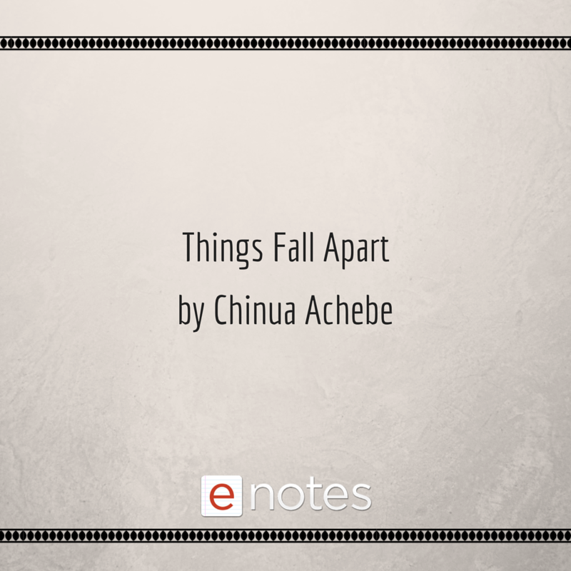 Things Fall Apart By Chinua Achebe Study Guide. Chapter