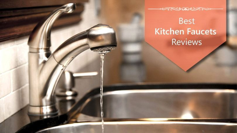 Best Kitchen Faucets Reviews #topratedkitchenfaucets | Best ...