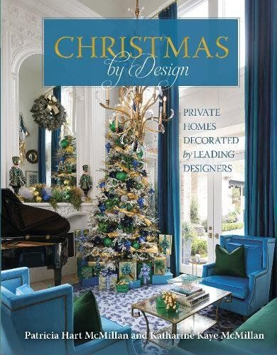 Christmas decorating books by design private homes decorated leading designers want also rh pinterest