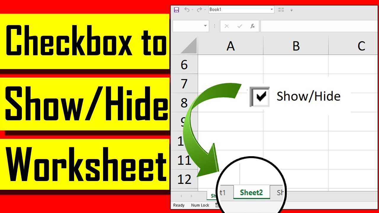 How To Hide Unhide Worksheet In Excel Using Check Box Excel Tutorials Excel Worksheets