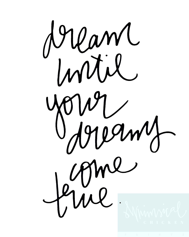 Dream Until Your Dreams Come True Aerosmith Dream On Etsy Dreams Come True Quotes Aerosmith Lyrics Aerosmith
