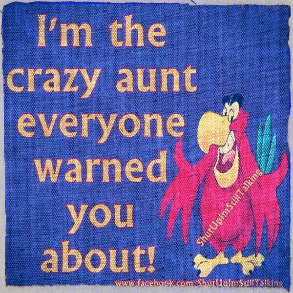 I Love My Nephew Quotes And Sayings Unique Yep I'm The Crazy Auntie And I Love My Nieces And Nephews Just