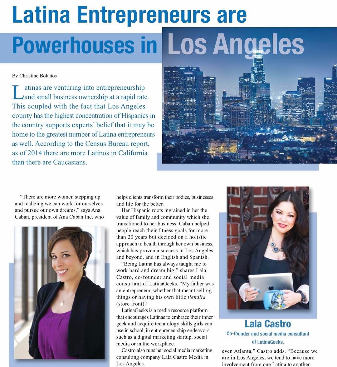 Look Mom I M Featured In Latinastylemag As A Latina Entrepreneur In Los Angeles Latinageeks Small Business Ownership Travel Tech Los Angeles