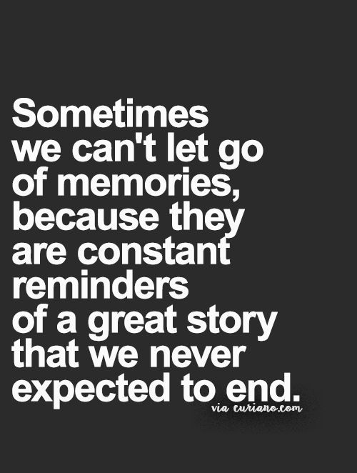Memories Quotes 19 Memories Quotes  Pinterest  Quote Life Inspirational And Grief