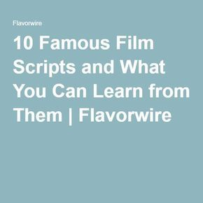 10 Famous Film Scripts and What You Can Learn from Them | Filmmaking