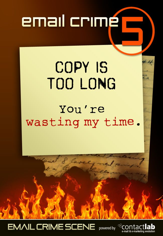COPY IS TOO LONG You're wasting my time.