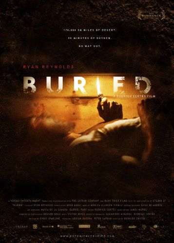 Buried (2010) 39 | Ryan reynolds, Ryan reynolds movies ...