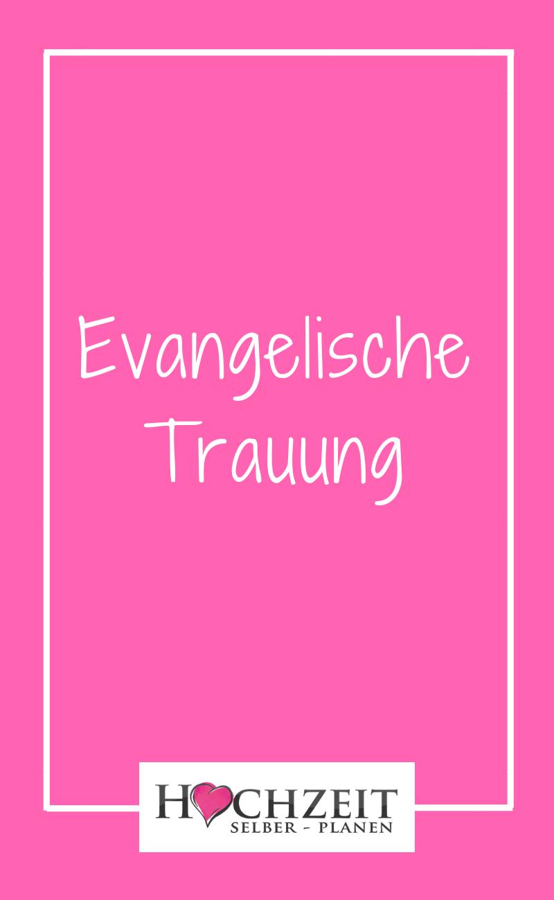 Evangelische Trauung Trauung Hochzeitsplanung Hochzeit