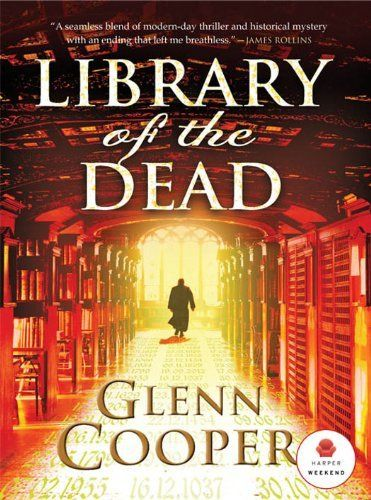 Library Of The Dead By Glenn Cooper Http Www Amazon Com Dp B008ch227m Ref Cm Sw R Pi Dp Pqvxsb0y5n99e Books Good Books Book Worth Reading