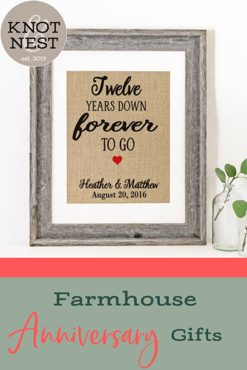 Twelve Year Anniversary Farmhouse Gift Ideas 12 Years Down Forever To G 10th Wedding Anniversary Gift 10th Anniversary Gifts First Wedding Anniversary Gift