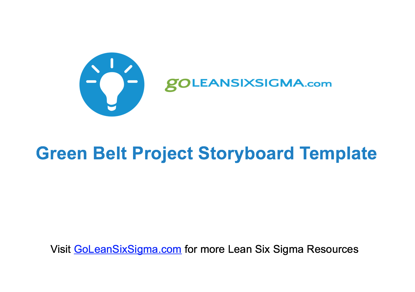 Green Belt Project Storyboard Template  Lean Six Sigma
