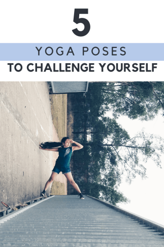 #challenge #yourself #fitness #poses #yoga #for #to5 Yoga Poses to Challenge Yourself yoga poses for...