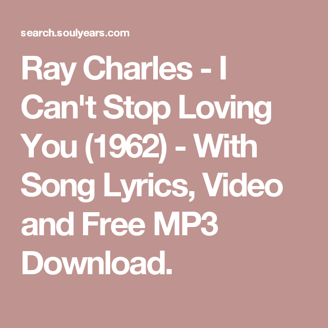 Ray Charles - I Can't Stop Loving You (1962) - With Song