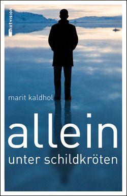 Marit Kaldhol: Allein unter Schildkröten. Mixtvision Verlag.     #jugendbuch
