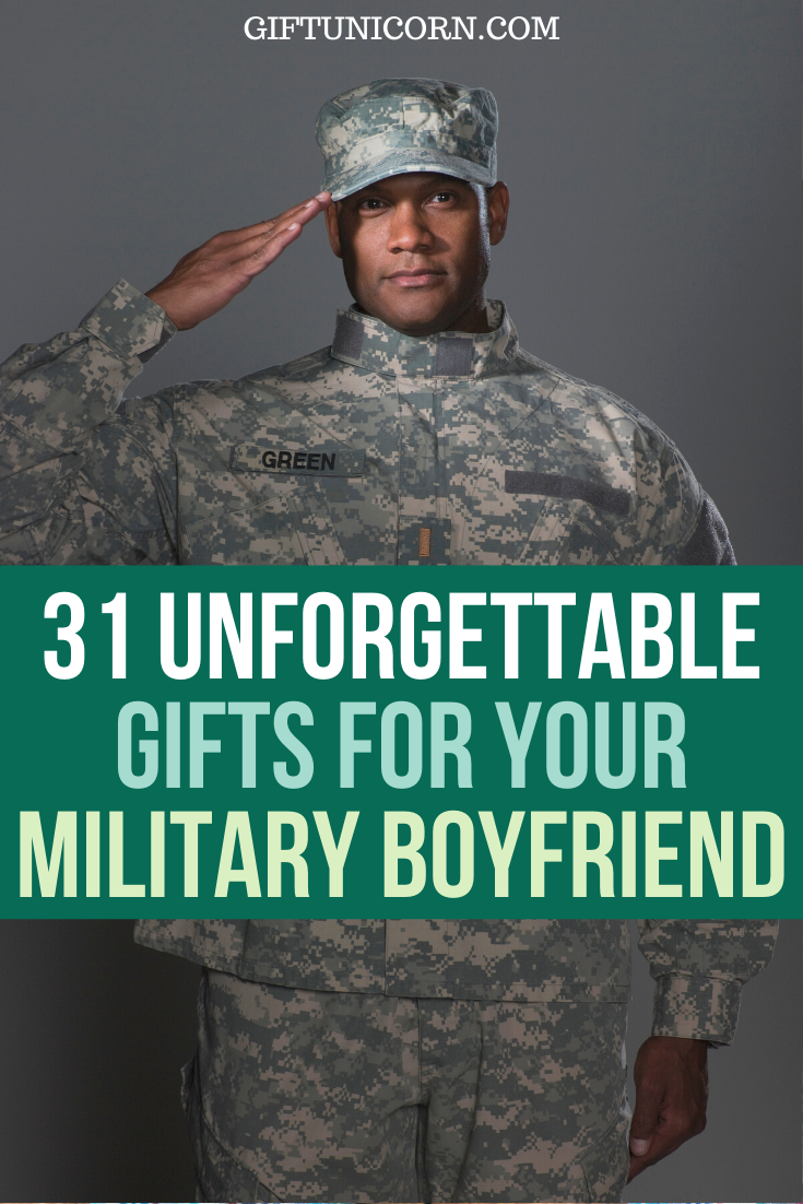 31 Unforgettable Gifts for your Military Boyfriend - GiftUnicorn