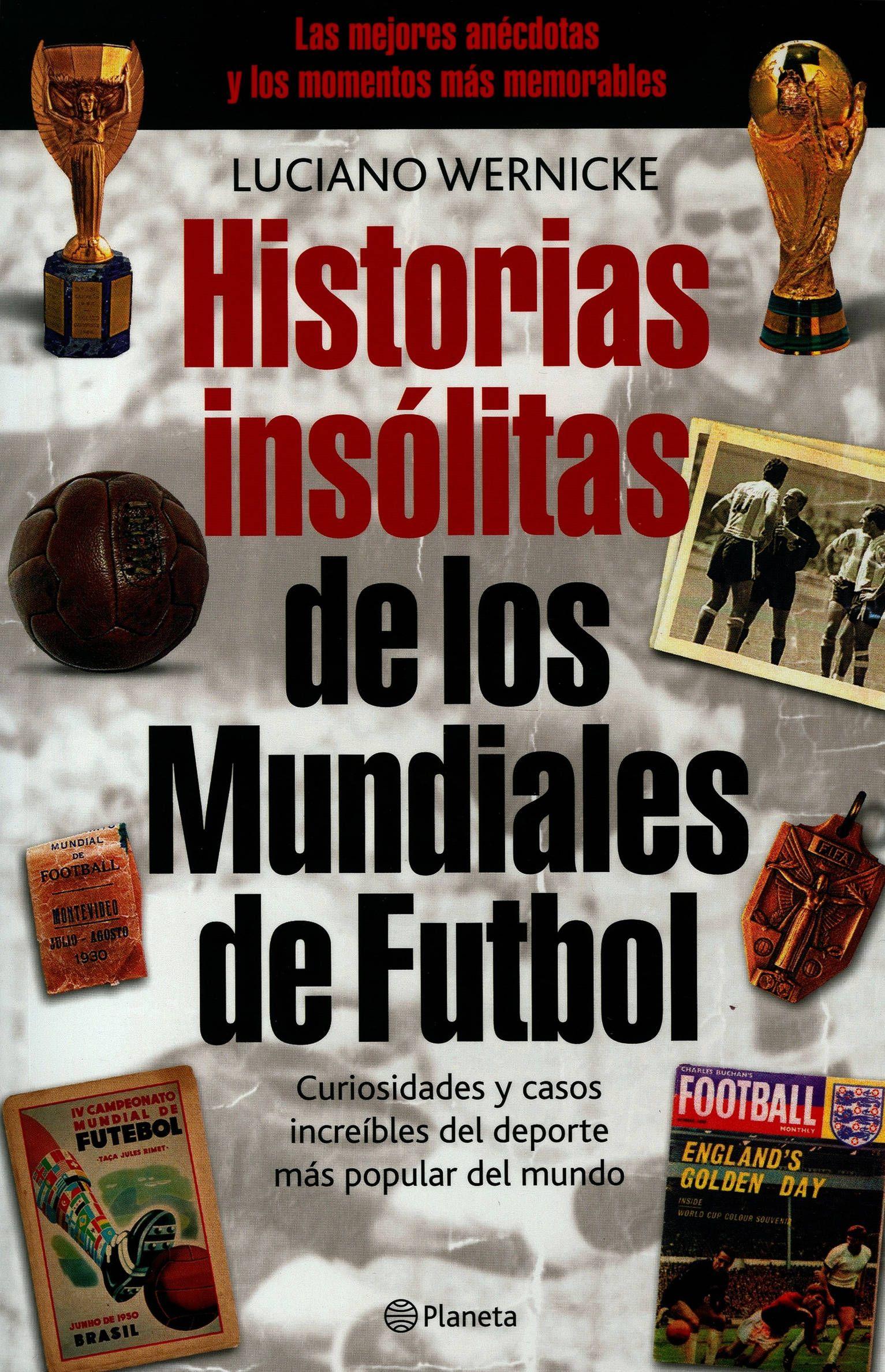 Resultado de imagen de libro curiosidades mundiales de futbol