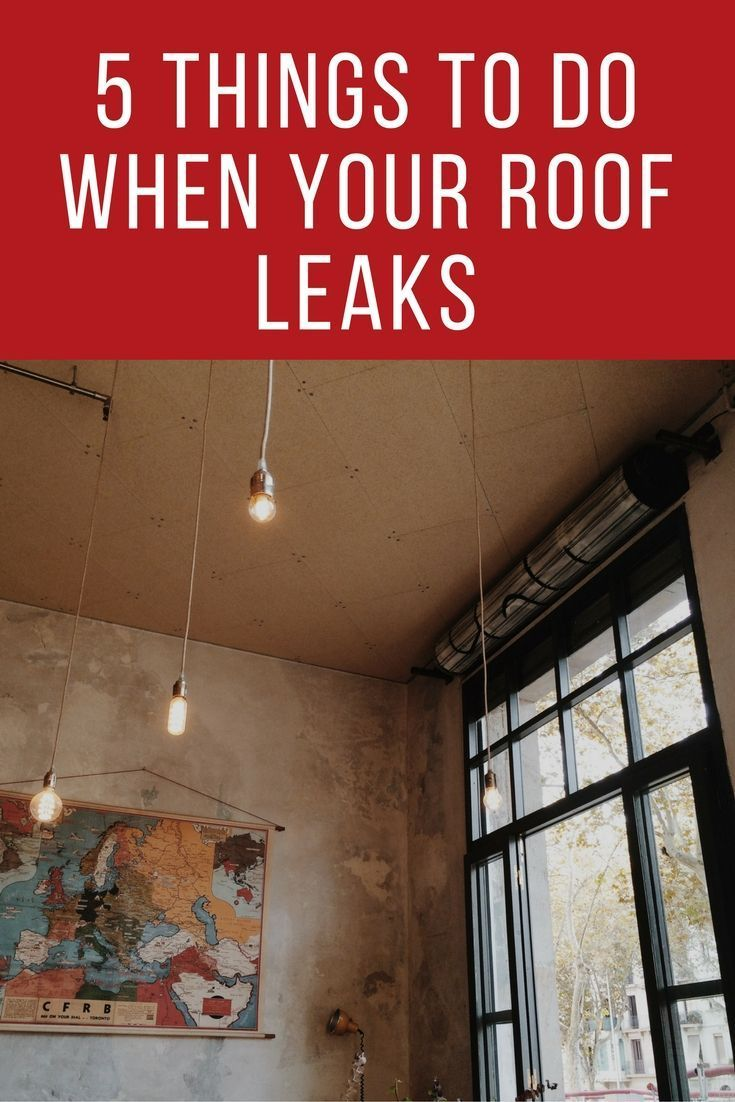 Five things to do when your roof leaks interior decorating loft also in rh pinterest