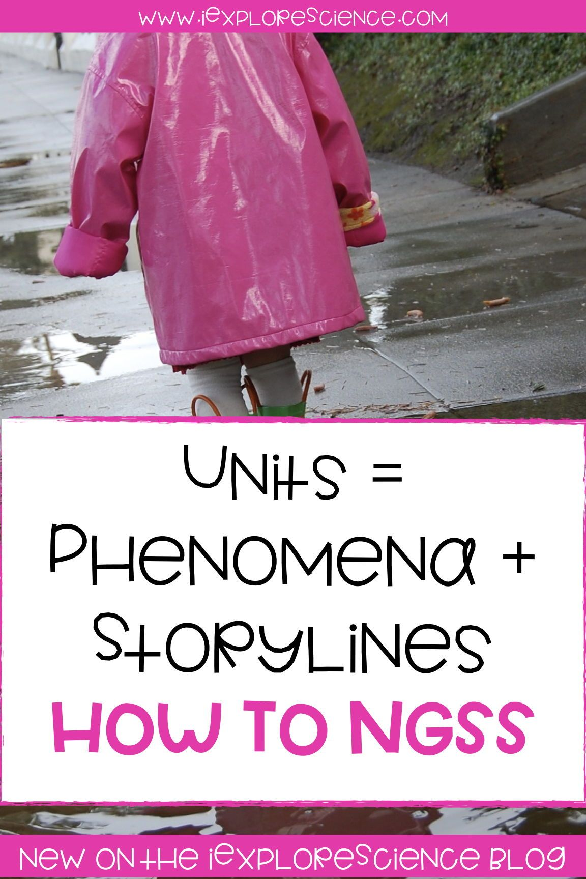 Using Storylines To Structure Ngss Units