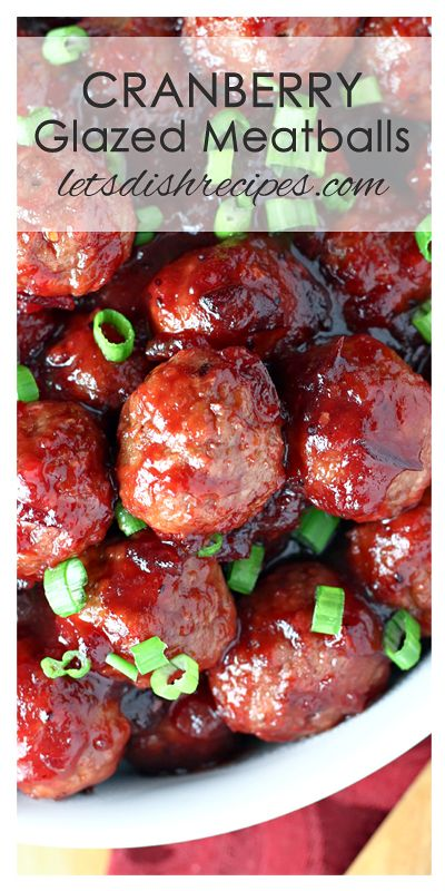 Quick Cranberry Glazed Meatballs | Let's Dish Recipes #thanksgivingappetizersideas