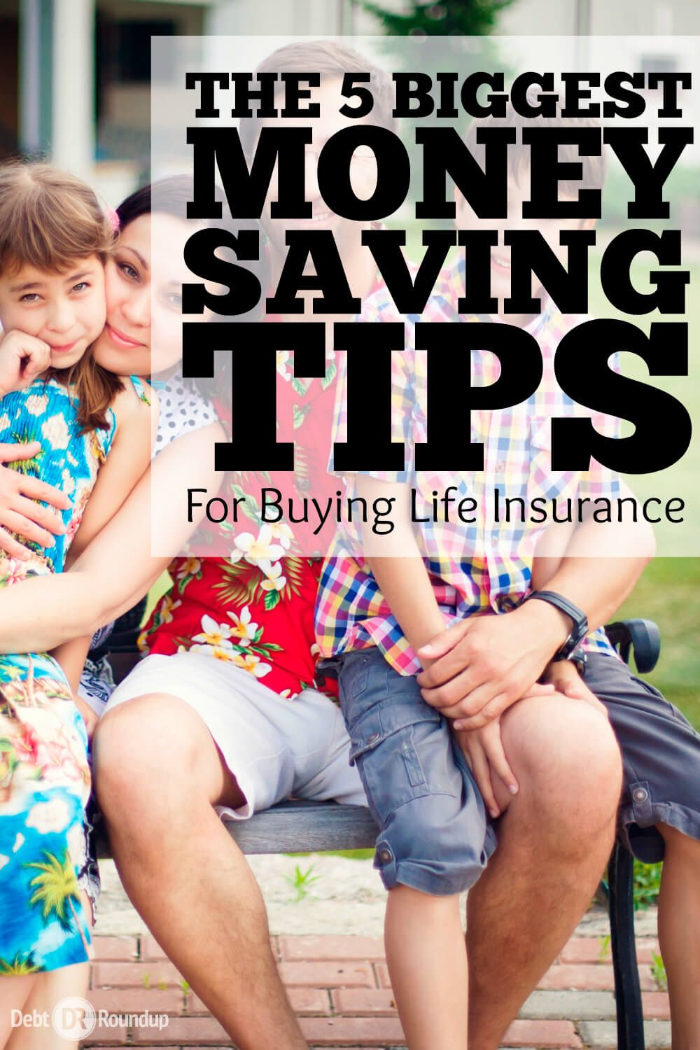 5 of the Biggest Money Saving Tips for Life Insurance