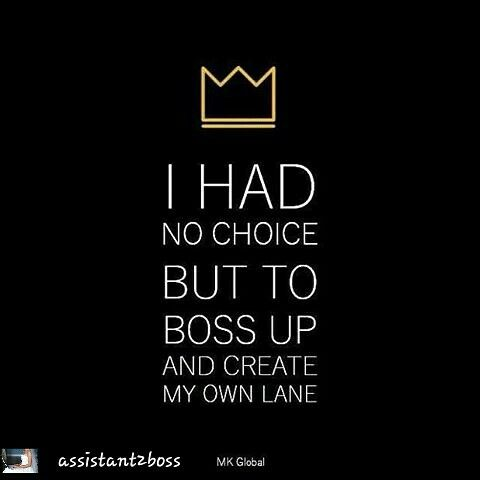Love Being In My Own Lane Boss Quotes Inspirational Quotes Babe Quotes
