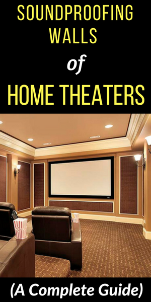 How To Soundproof Walls Of A Home Theater Room