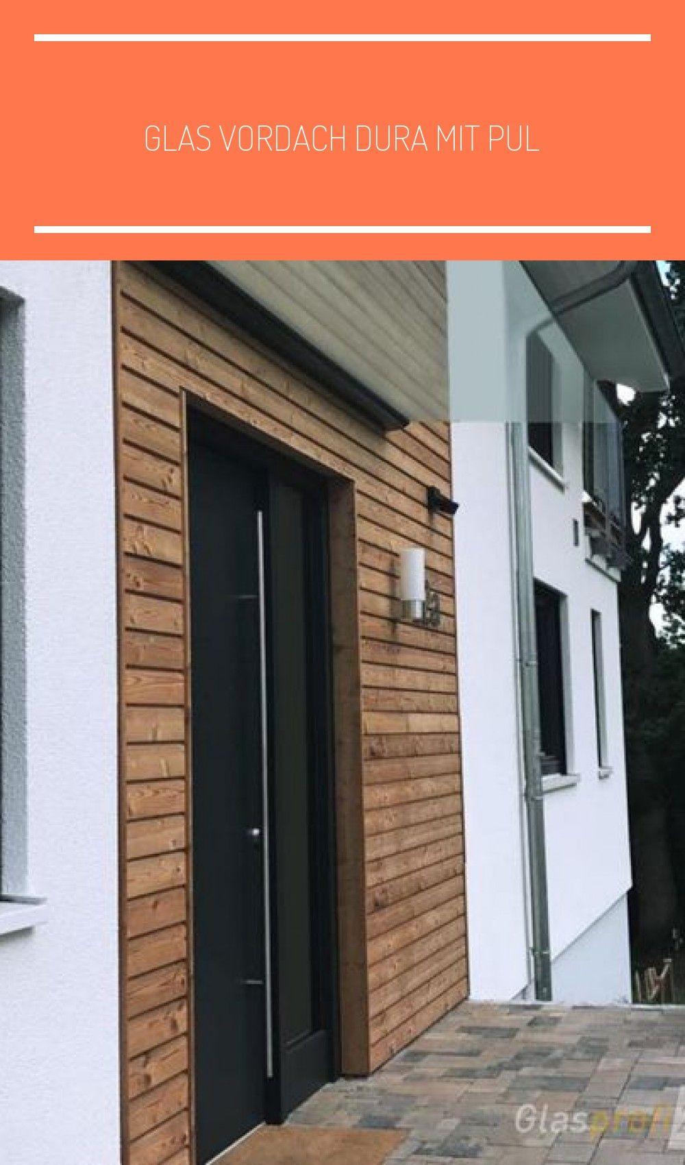 Glas Vordach Dura Mit Pul In 2020 Polyurethanes Haus Marble Effect