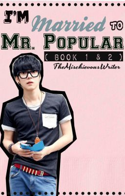 I'm Married To MR POPULAR ( Book 1-2 ) - episode 31