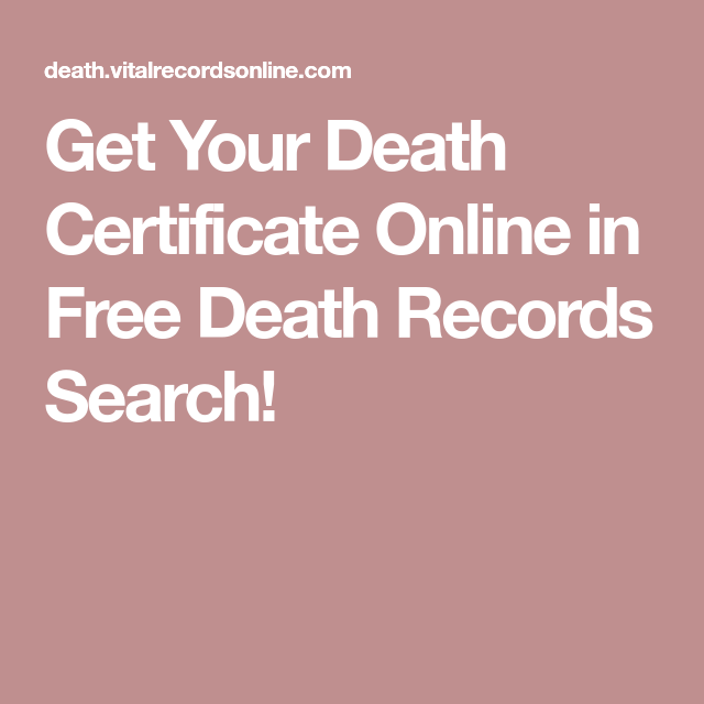 Get Your Death Certificate Online In Free Death Records Search