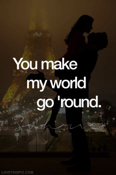 you are my world love quotes