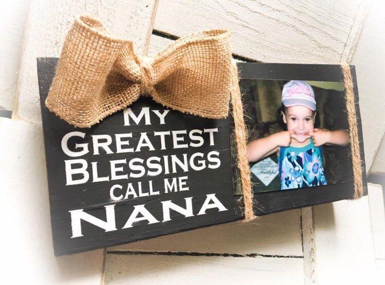 Nana Picture Frame Nana Photo Holder Nana Sign Nana Gift Wood