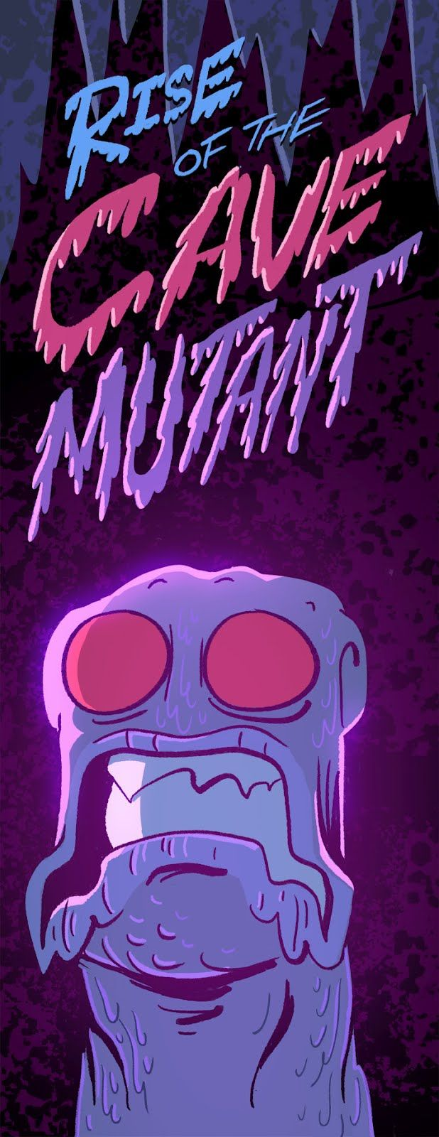Justin Parpan Blog: Rise of the Cave Mutant
