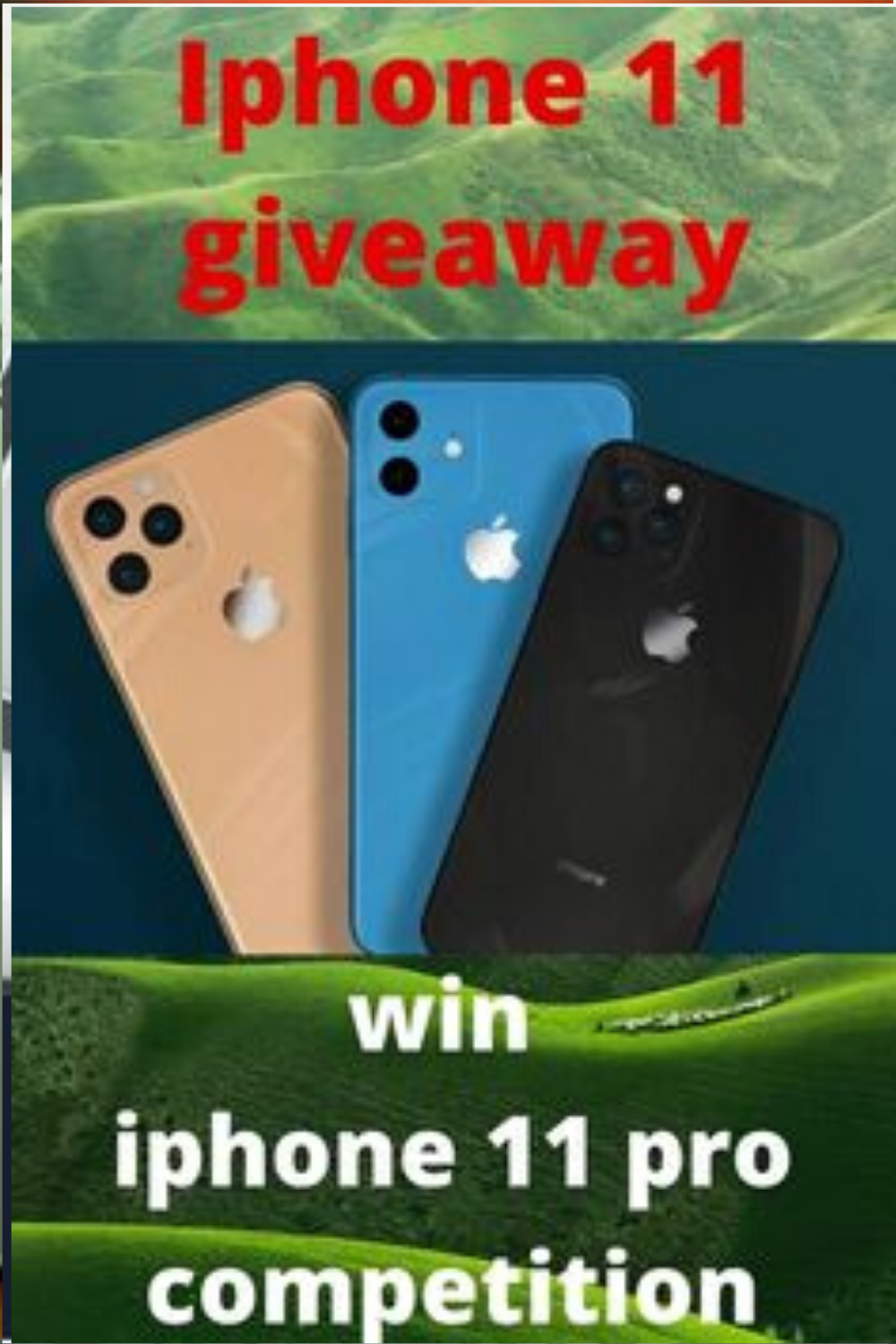 Get Chance to Win iPhone 11!! here is the chance to win iPhone 11 Pro Giveaway