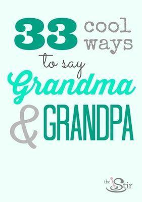 33 Creative Alternative Names For Grandma And Grandpa Babies
