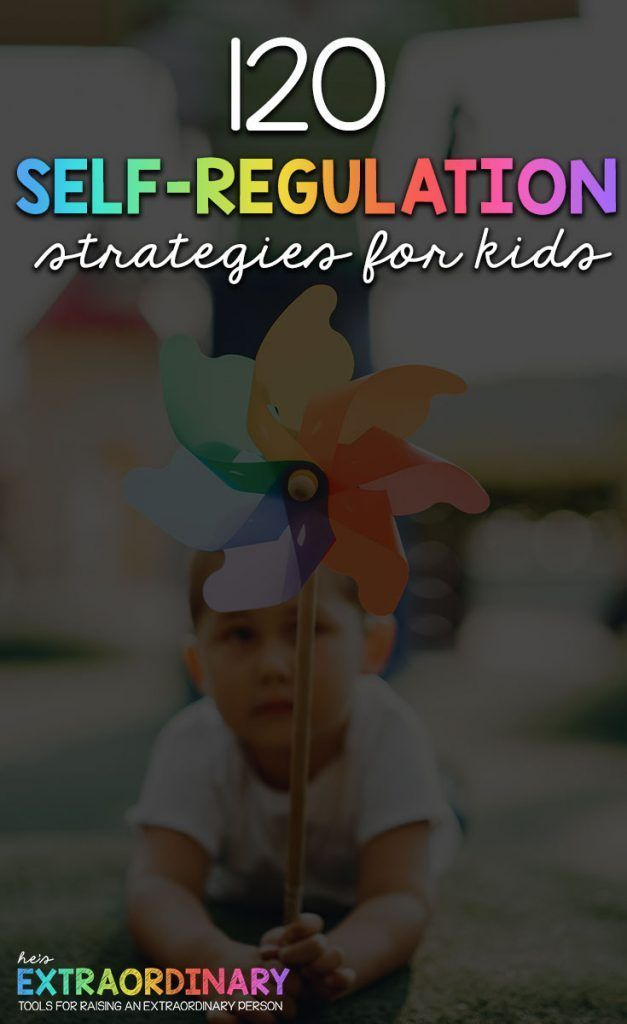 Photo of 120 Self-Regulation Strategies for Children – Contains ideas for both co-regulat…