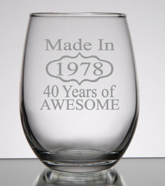 A Perfect 40th Birthday Gift For Her Or His If Youre Looking Ideas Our Wine Glass Rocks Glasses Are