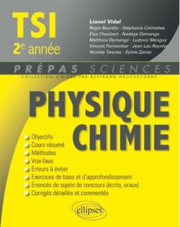 Physique Chimie Tsi 2 Lionel Vidal Regis Bourdin Stephanie Calmettes Elsa Choubert Lecture Gratuite Telecharger Pdf Telechargement