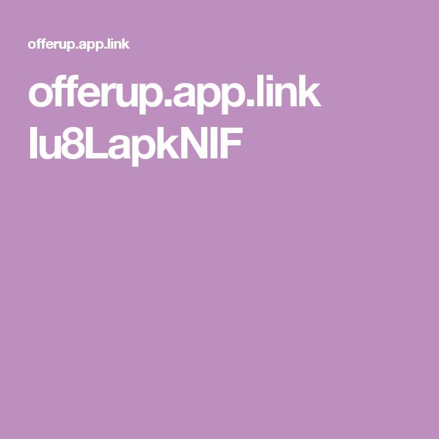 offerup.app.link Iu8LapkNIF App, Link