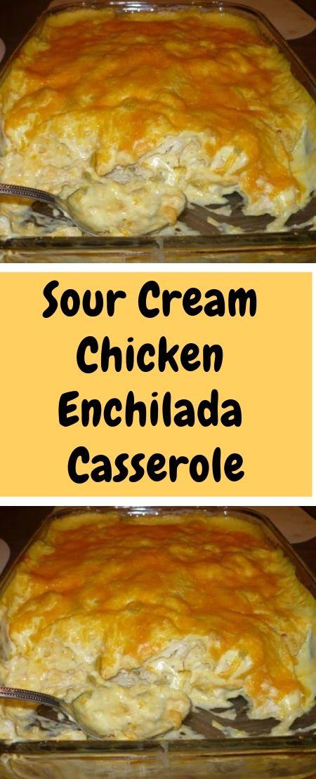 Sour Cream Chicken Enchilada Casserole Chicken Enchilada Casserole Enchilada Casserole Sour Cream Chicken