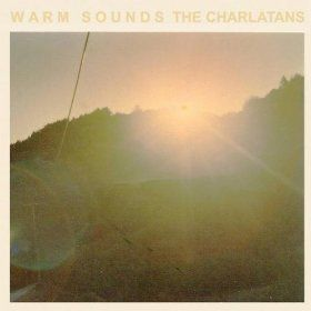 Warm Sounds Ep The Charlatans Uk Mp3 Downloads