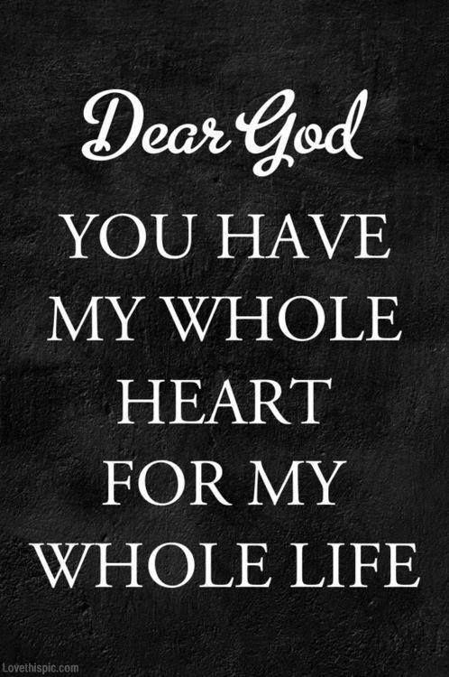 Dear God Quotes Black And White God Heart Life Faith Dear God Quotes
