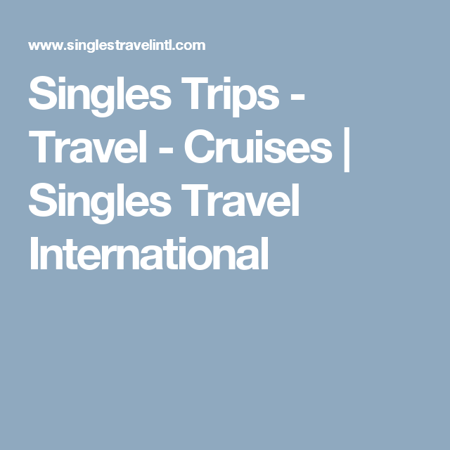 what is a singles cruise like