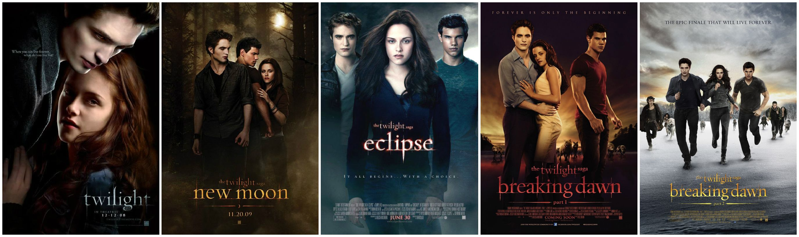 Twilight (2008), New Moon(2009), Eclipse (2010), Breaking