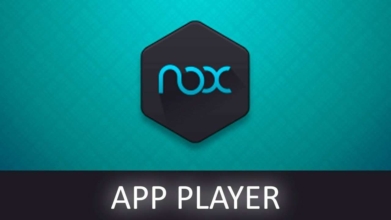 Nox App Player Android Emulator Android emulator, App