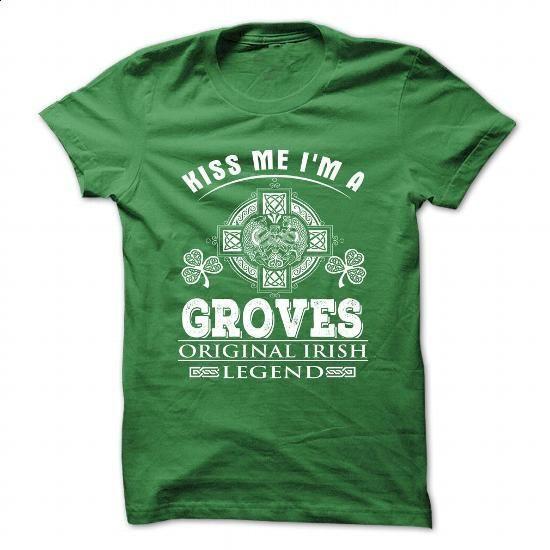 9 Kiss Me I Am GROVES - #shirt pattern #womens tee. MORE INFO => https://www.sunfrog.com/Camping/9-Kiss-Me-I-Am-GROVES.html?68278