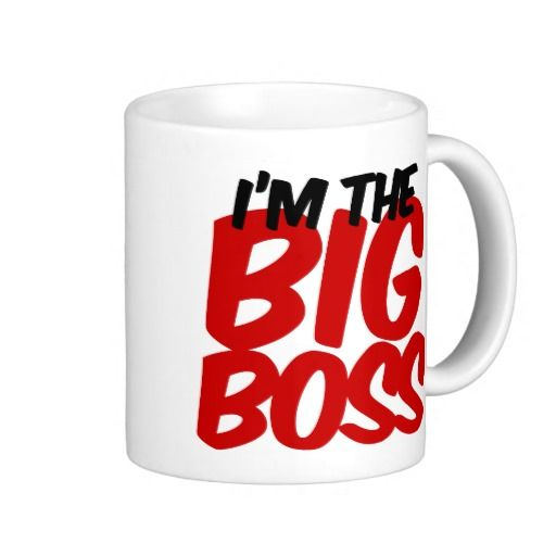 im the big boss coffee mug | Zazzle.com #bosscoffee