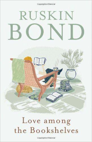 Pin By Almostdead On Ruskin Bond Ruskin Bond Books To Read Online Read Books Online Free