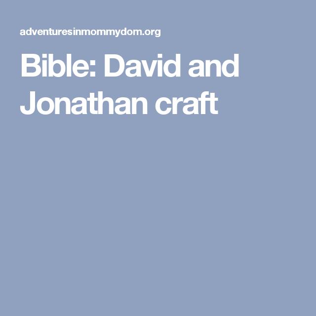 Bible: David and Jonathan craft | Children's church | David